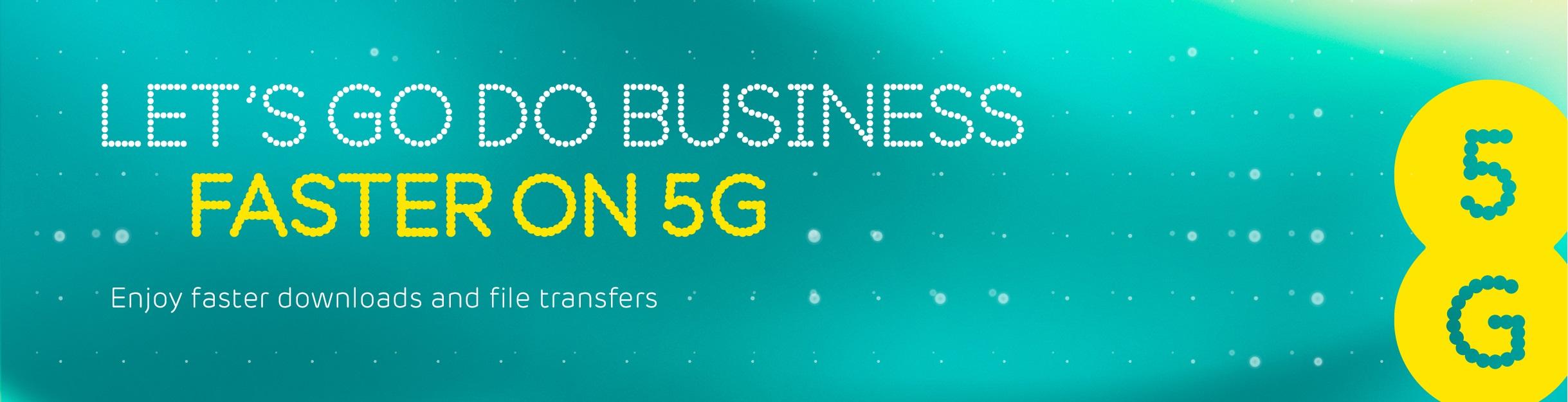 Lets-do-good-business-faster-on-5G-Web-banner